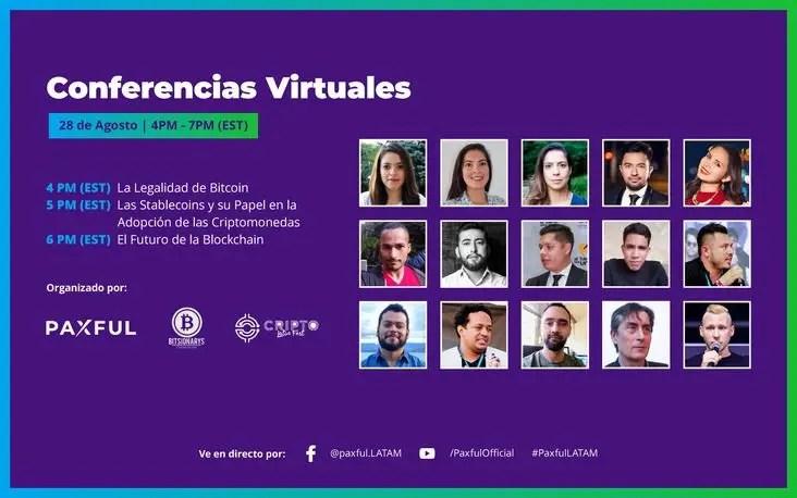 Conferencias Virtuales de Paxful para América Latina, El viernes 28/08 continúan estas Conferencias Virtuales que se desarrollan...