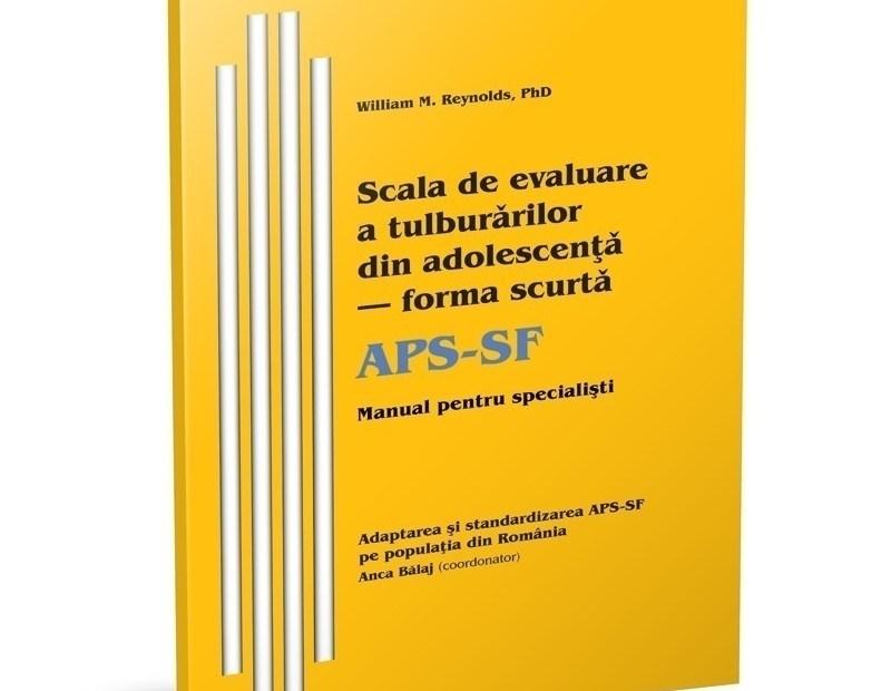 APS-SF – Scală de Evaluare a Tulburărilor din Adolescenţă