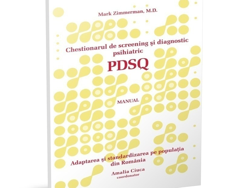 PDSQ – Chestionarul de Screening și Diagnostic Psihiatric