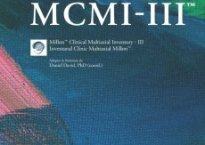 MCMI®-III Millon® Clinical Multiaxial Inventory - III
