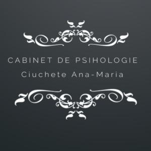 Cabinet Individual de Psihologie Ciuchete Ana-Marina Daniela