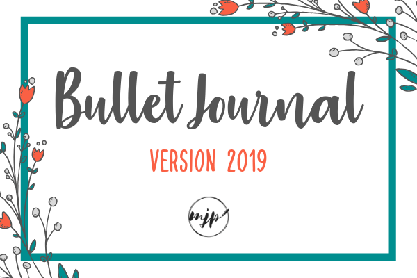 Le Bullet Journal : Version 2019