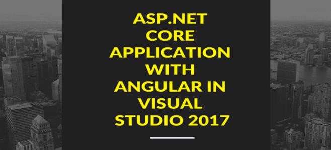 Create a web application using ASP.NET Core and Angular