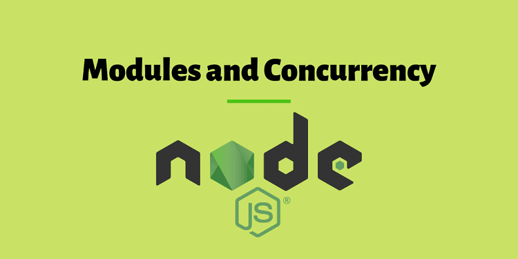 Modules and Concurrency
