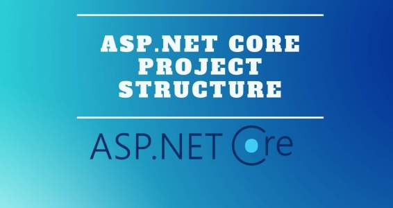 ASP.NET Core Project Structure