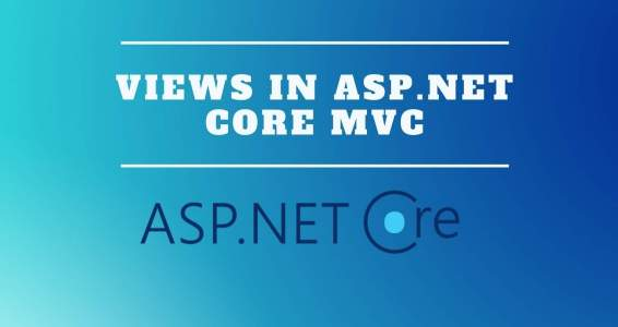 Views in ASP.NET Core MVC