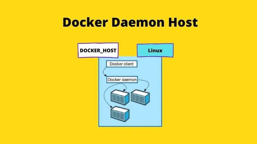 Docke rDaemon Host