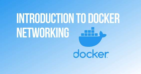 Introduction to Docker Networking