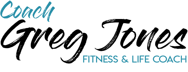 coach Greg Jones, fitness and life coach