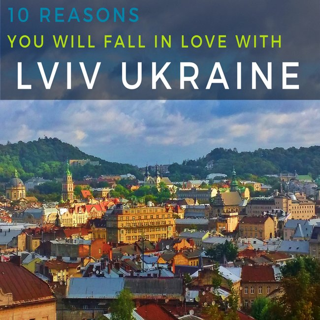 10 reasons why you should travel to Lviv Ukraine