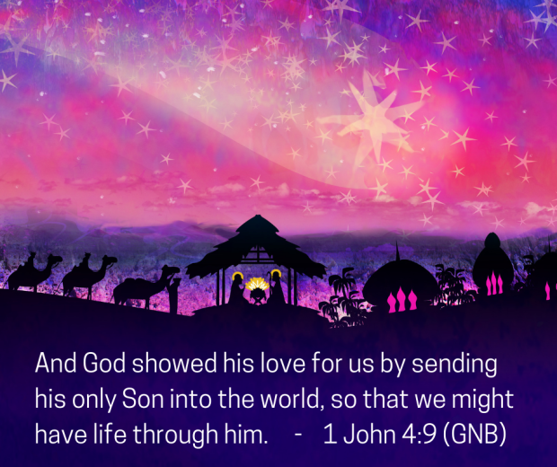 "Illustration of the Nativity, with silhouette of the stable in the centre, Bethlehem to the right and the three kings to the left. This is all laid over a pink and purple skyline. The verse from 1 John 4:9 is laid over the image, ""And God showed his love for us by sending his only Son into the world, so that we might have life through him""."
