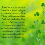 Green image with shamrock growing up the right hand side, with a message about St Patrick using the image of a Shamrock with 3 leaves coming out of one stalk as a visual teaching aid for the Trinity