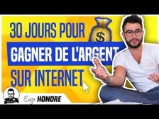 30 JOURS POUR GAGNER DE L'ARGENT SUR INTERNET