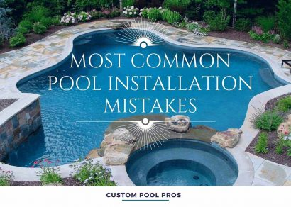 Most Common Swimming Pool Installation Mistakes
