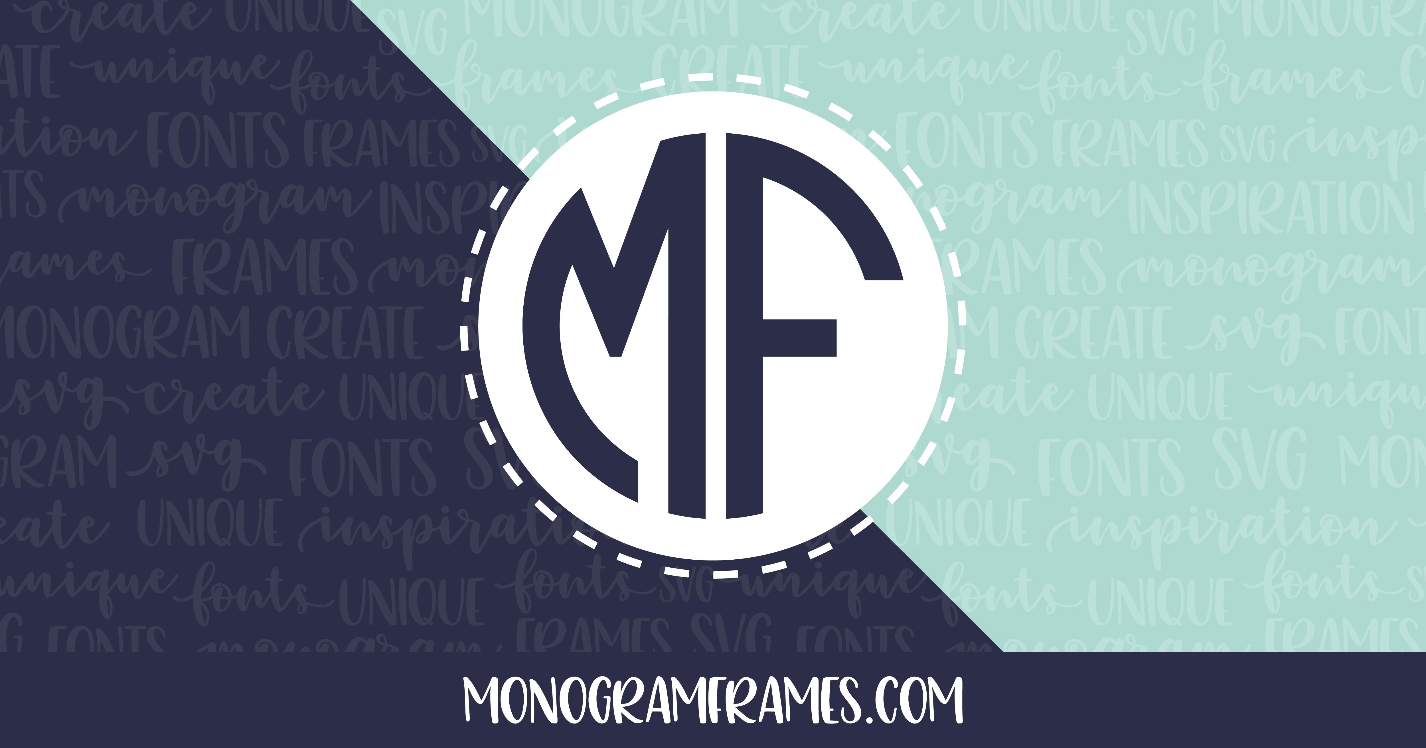 monogram frames create your