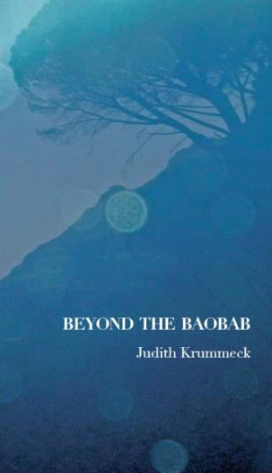"""Cover, """"Beyond the Baobab"""" Photo courtesy of Judith Krummeck"""