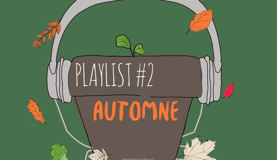 {PLAYLIST} #2 – Un automne jamais monotone