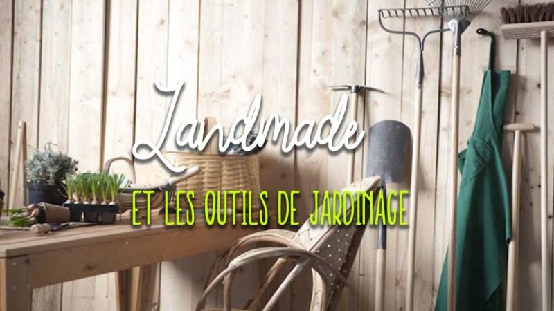Landmade, avis eshop et produits jardinage testés et code promo