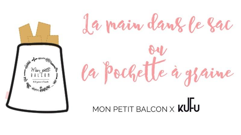 Pochette à graine : sac à vrac Kufu x Mon petit balcon