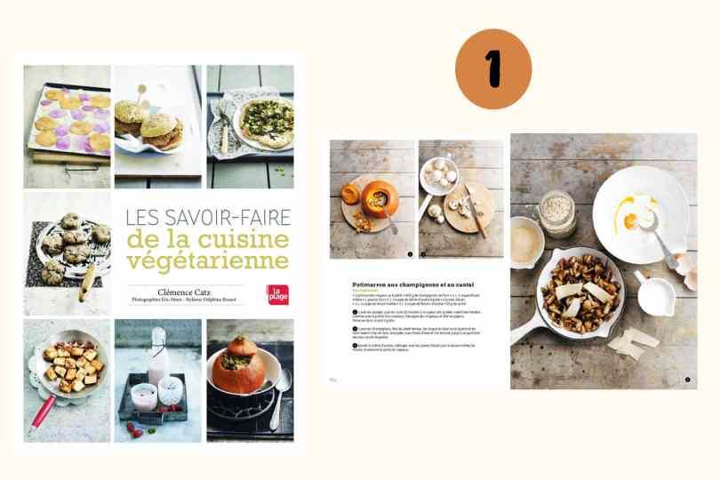 Les savoir-faire de la cuisine végétarienne - clémence Catz - la plage, livre pour cuisiner végétarien