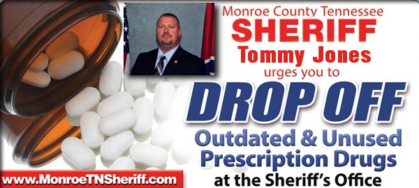 Monroe County TN Sheriff's Office Old Prescription Drugs Drop-Off