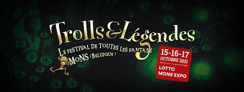 Trolls & Légendes au Lotto Mons Expo  15/16/17 octobre 2021