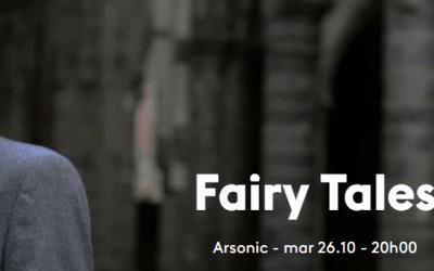 Fairy Tales en concert à Arsonic mardi 26 octobre 2021 20h: gagnez 2 x 2 places avec Mons Blog