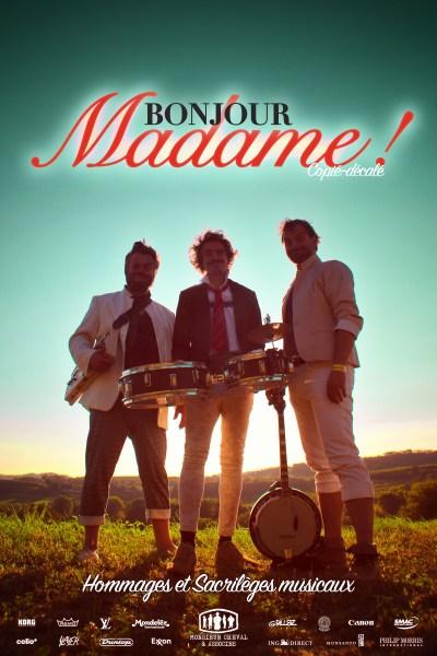 Affiche spectacle Bonjour Madame - Hommages et Sacrilèges Musicaux