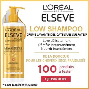 Test Produit Gratuit 100 Low Shampoo Elsève L'Oréal à tester !