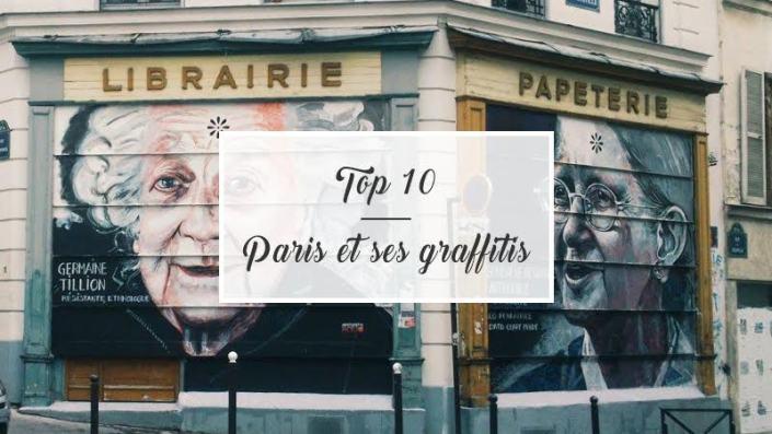 TOP 10 : Paris et ses graffitis