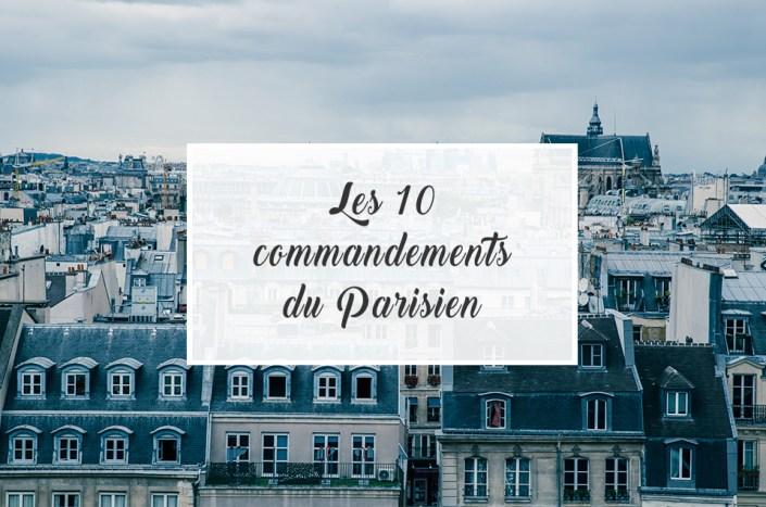Les 10 commandements du parisien