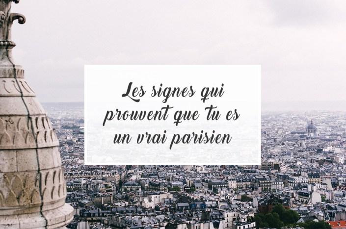 Les signes qui prouvent que tu es un vrai parisien
