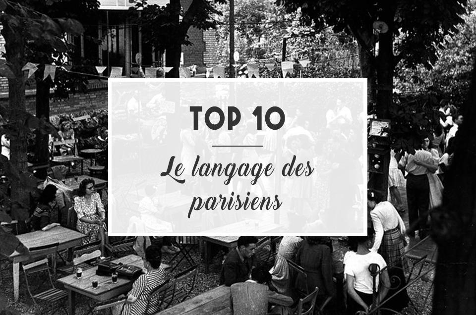 TOP 10: Le langage des parisiens