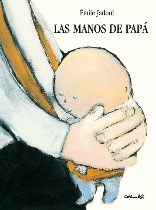 cuentos para el día del padre - las manos de papa