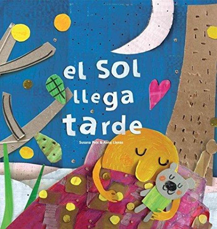 Recomendaciones cuentos infantiles Sant Jordi - Susana Peix Anna Llenas - El Sol llega tarde