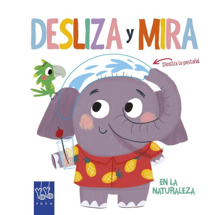 Recomendaciones cuentos infantiles Sant Jordi - Yoyo - Desliza y Mira En la Naturaleza