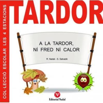 a la tardor ni fred ni calor - libros de otoño para niños - autumn children books - contes de tardor