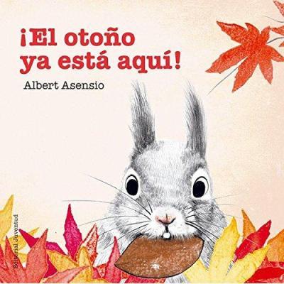 el otoño ya esta aqui - libros de otoño para niños - autumn children books - contes de tardor