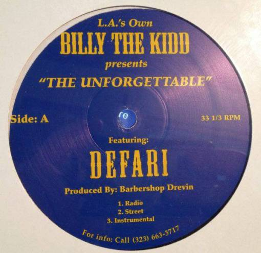 L.A.'s Own Billy The Kidd, Defari - The Unforgettable / Aged Whiskey Aged Remy