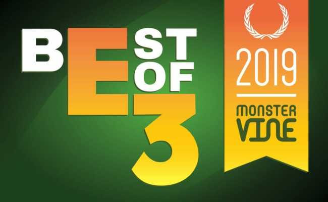 Best Of E3 2019 Awards Who Won From Us Monstervine