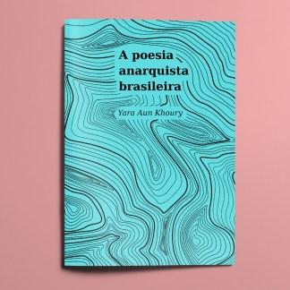 A poesia anarquista brasileira