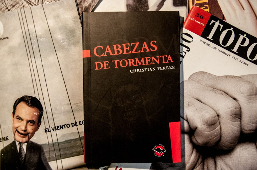 livros Cabezas de tormenta: ensayos sobre lo ingobernable - Christian Ferrer