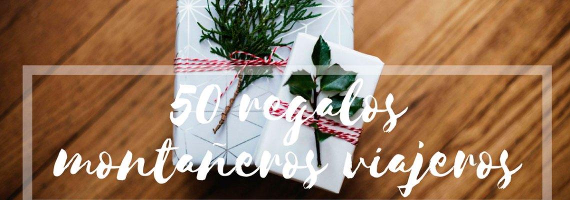 50 (+1) regalos para montañeros y viajeros por menos de 50 €