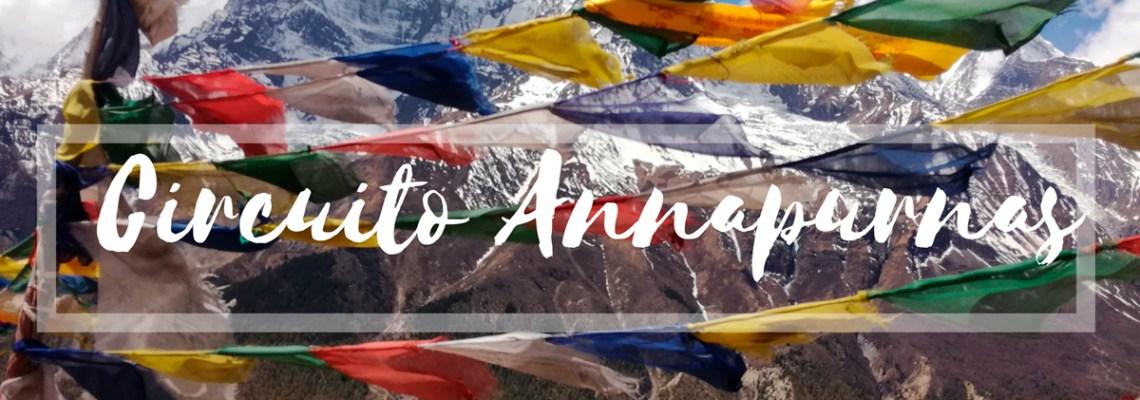 Como hacer el trekking del Circuito de los Annapurnas por libre: Guía completa paso a paso