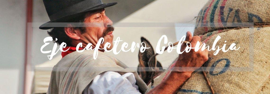 Eje cafetero de Colombia: pura naturaleza con sabor a café
