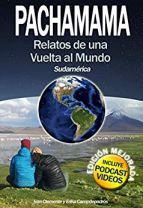 libros viajeros pachamama viviendo por el mundo amazon
