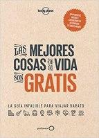 las mejores cosas de la vida son gratis libros viajeros