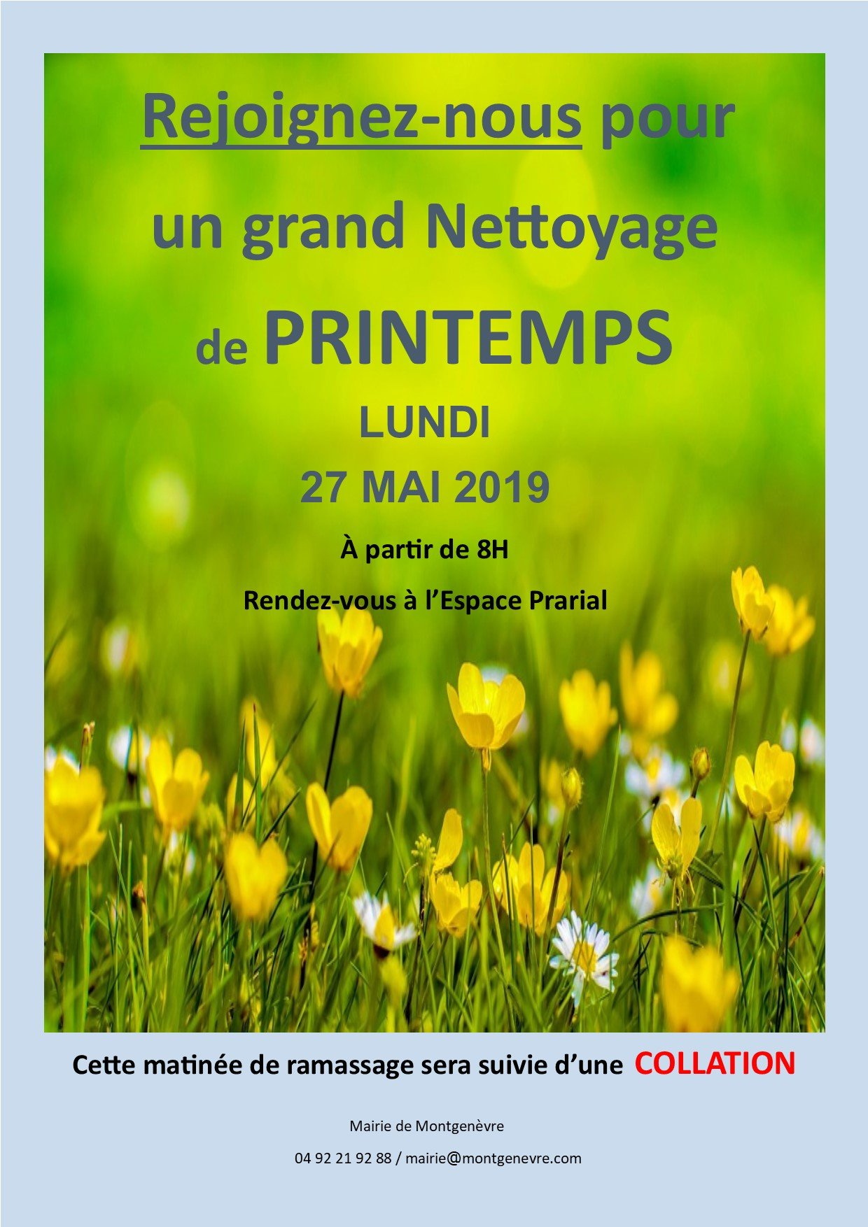 Grand nettoyage de Printemps - Lundi 27 mai 2019 - Montgenèvre