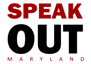 Speak Out Maryland tell us what's on your mind.