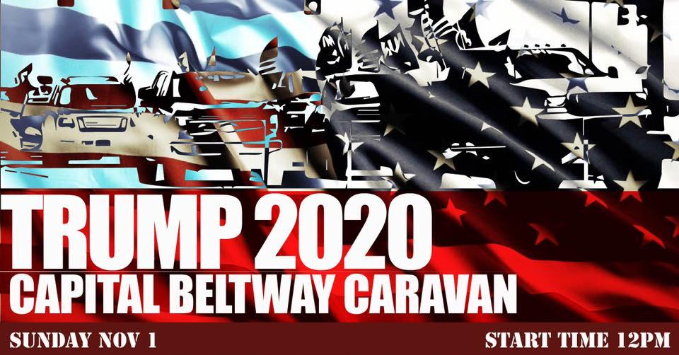 TRUMP 2020 Capital Beltway Caravan!
